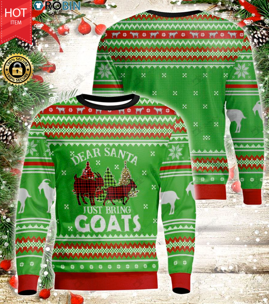 Dear Santa Just Bring Goats Wood Ugly Christmas Sweater