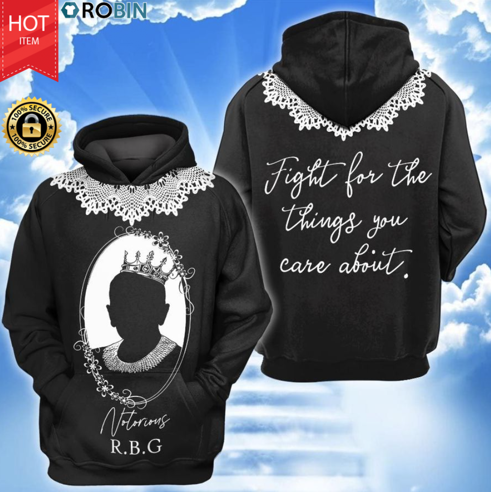 RBG Fight For The Things You Care About All Over Print Hoodie, Zip Hoodie