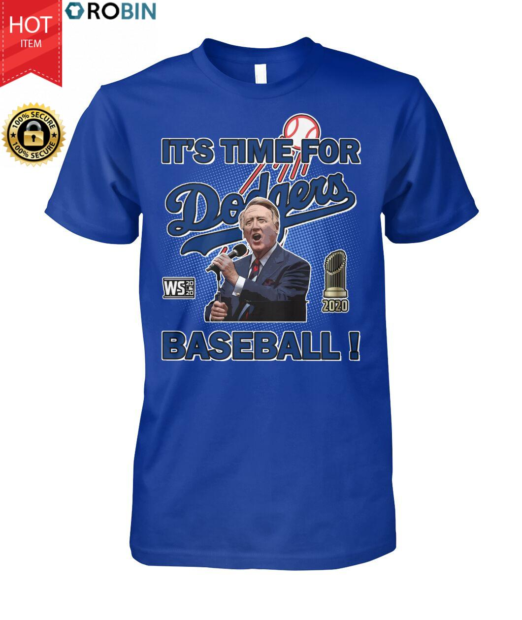 It's Time For Dodger Baseball 2020 World Series Champions T Shirt