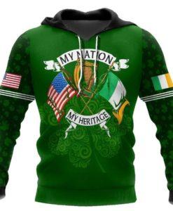 St. Patrick My Nation My Heritage Irish American 3D Hoodie, T-shirt