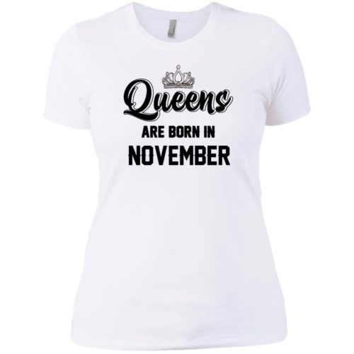 Queens are born in november T shirt,Tank top & Hoodies