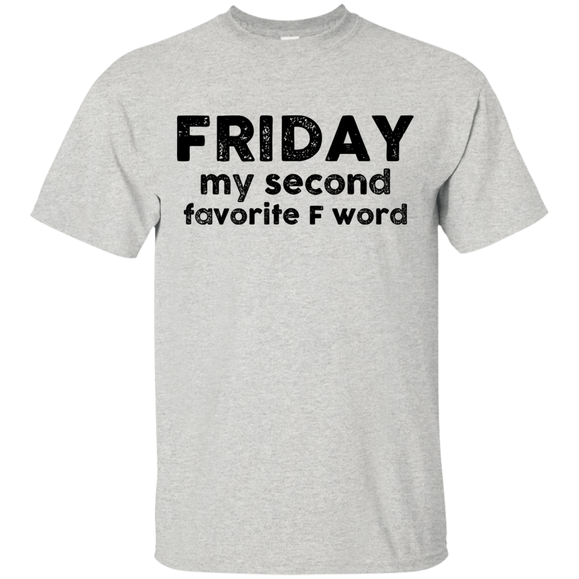 Friday Shirt Friday my second favorite F word T shirt,Tank top & Hoodies
