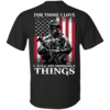 Veteran Shirt - For those i love, I will do horrible things T-shirt,Tank top & Hoodies