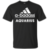 Aquarius Zodiac Shirts - Aquarius Horocopse shirts - A-badass aquarius T-shirt,Tank top & Hoodies