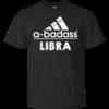 Libra Zodiac Shirts - Libra Horocopse shirts - A-badass libra T-shirt,Tank top & Hoodies
