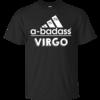 Virgo Zodiac Shirts - Virgo Horocopse shirts - A-badass virgo T-shirt,Tank top & Hoodies