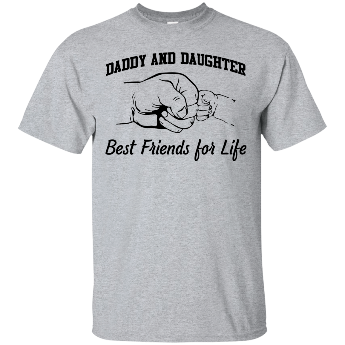 Daddy and Daughter best friends for life T shirt,Tank top & Hoodies
