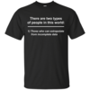 There are two types of people in this world - those who can extrapolate from incomplete data t-shirt,tank,sweater