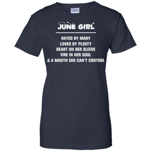June girl hated by many loved by plenty heart on her sleeve t shirt,tank,hoodie,sweater