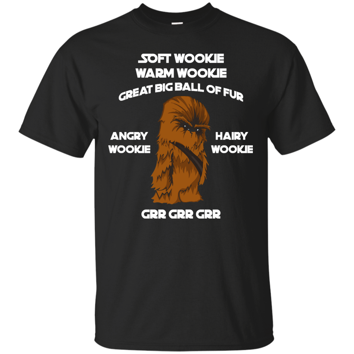 a15ce4fd Soft Wookie Warm Wookie Great big ball of fur unisex t shirt,tank,hoodie