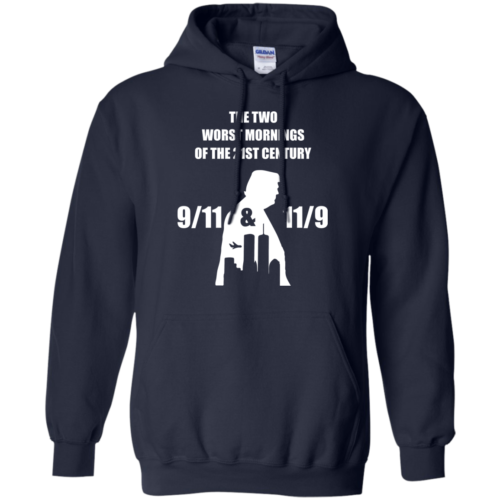 The two worst mornings of the 21st century 9/11 and 11/9 unisex t shirt, hoodie, tank, sweater
