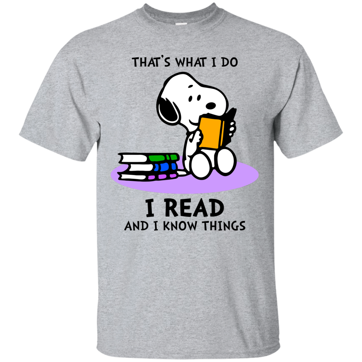 Snoopy : That's what i do, I read and i know things t shirt, tank, hoodie