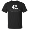 The meaning of life is 42 t-shirt, v-neck, tank, hoodie