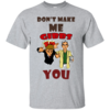 Don't make me gibbs slap you tshirt, vneck , tank, hoodie
