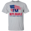 I'm Deplorable Vote Trump Pence for President 2016 t-shirt