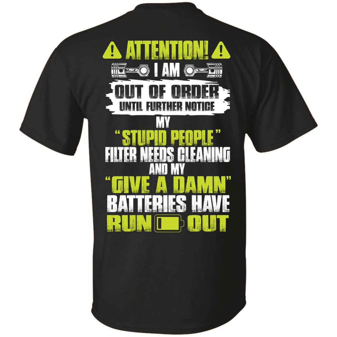 Attention I Am Out Of Order Until Further Notice tshirt, vneck, tank, hoodie