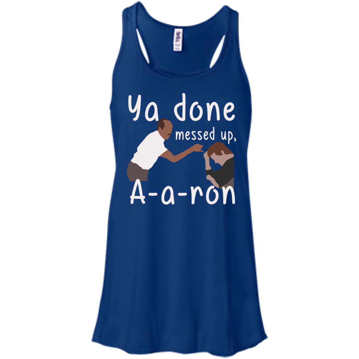 ya done messed up a a ron aaron t shirt hoodies tank top