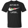 Joan Cornella: Just Do It Later tshirt, tank, vneck, hoodie