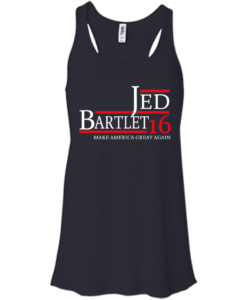 Jed Bartlet for president 2016 t shirt & hoodies