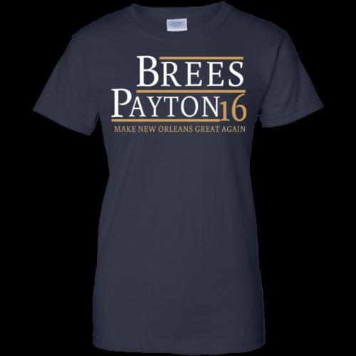 Brees Payton for president 2016 t shirt & hoodies