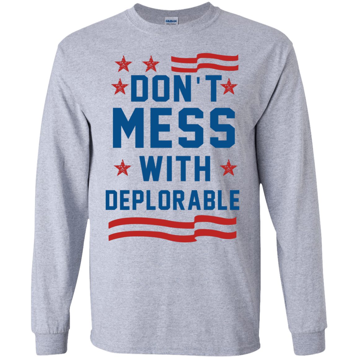 Don't Mess With Deplorable t shirt & hoodies - Support Trump