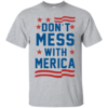 Don't Mess With Merica Tank Top, Hoodies, T Shirt