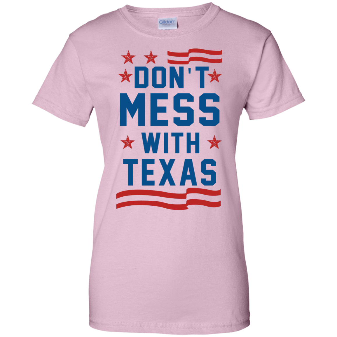 Don't Mess With Texas T Shirt, Hoodies & Tank Top