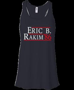 Eric B. Rakim for president 2016 t shirt & hoodies, tank top