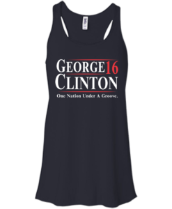 George Clinton for president 2016 t shirt & hoodies/tank top
