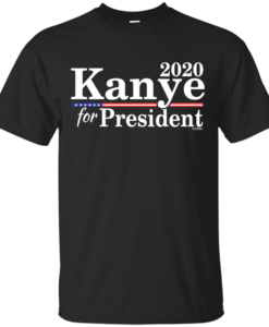 Kanye for President  2020 T Shirt, Hoodies, Tank Top