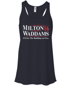 Milton Waddams for president 2016 t shirt & hoodies, tank top