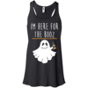 I'm Here For The Booz Tank Top, Hoodies, T Shirt