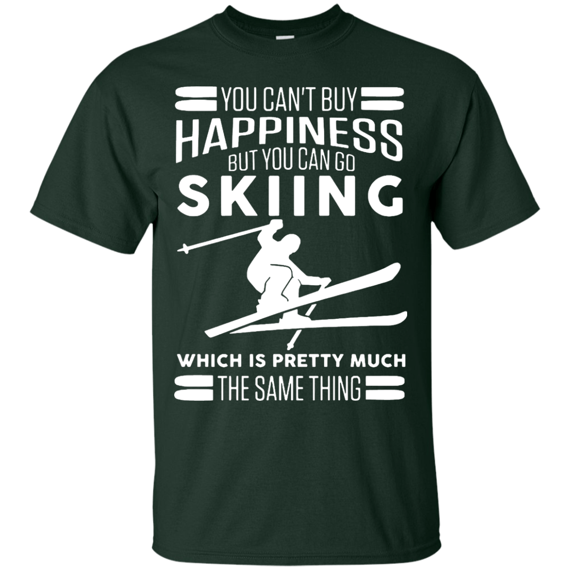 You Can 39 T Buy Happiness But You Can Go Skiing T Shirt Hoodies