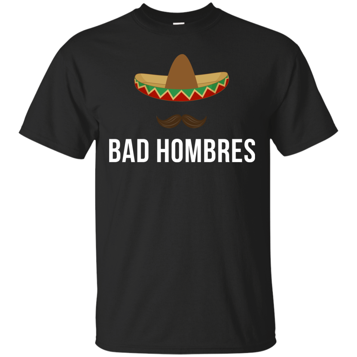 Bad Hombres t shirt Trump Clinton Debate