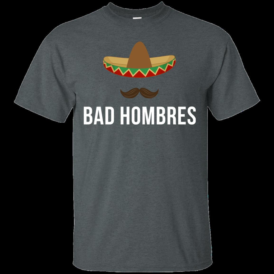 Bad Hombres t shirt Trump Clinton Debate