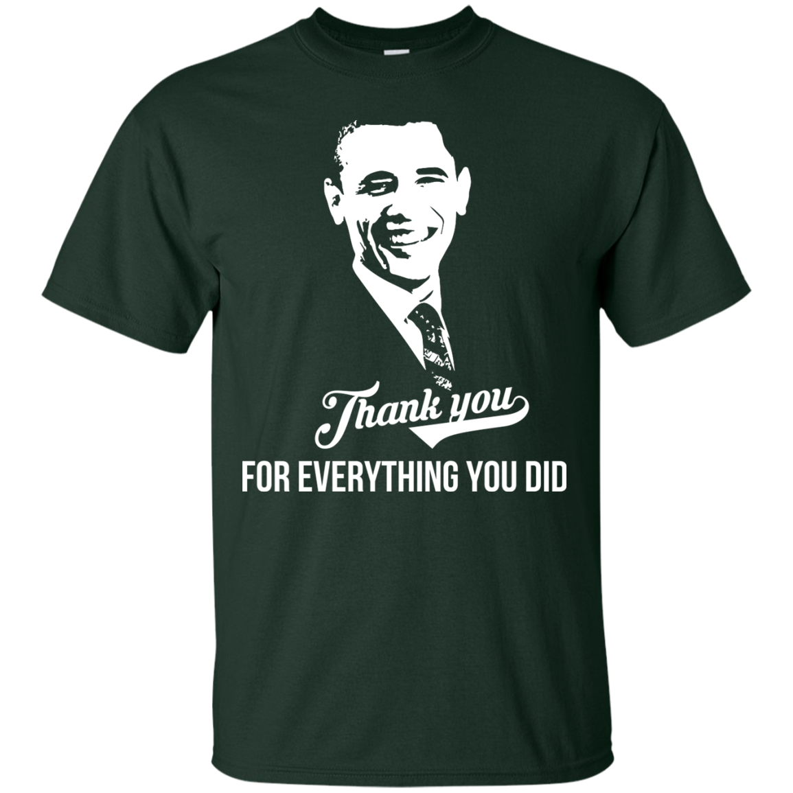 President Obama Thank you for everything you did T Shirt