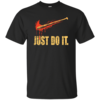 Lucille - Just Do It shirt, The Walking Dead T-Shirt