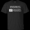 Nevertheless, SHE Persisted Shirt, Hoodies, Tank