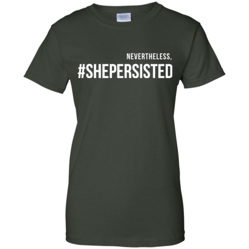 Nevertheless #Shepersisted t shirt, tank, hoodies
