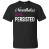 Nevertheless, She Persisted Feminist T Shirt, Hoodies, Tank