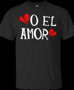 O El Amor Band T-Shirt, Hoodies, Tank Top