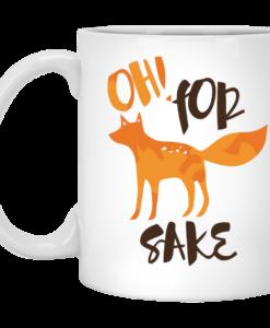 Oh! For Fox Sake Mug Coffee Tea