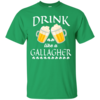 St Patrick's Day: Drink Like A Gallagher T-Shirt