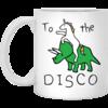 To The Disco Mug Unicorn Riding Triceratops