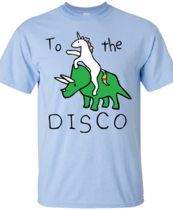 To The Disco - Unicorn Riding Triceratops T-Shirt
