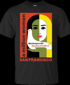 Women's March On San Francisco California 2017 Shirt