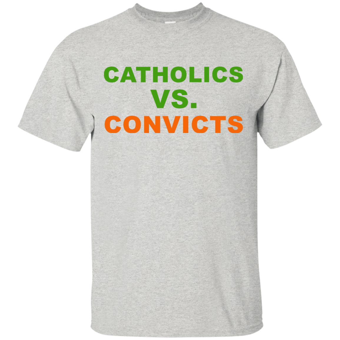 Catholics Vs Convicts T Shirt, Hoodies, Tank Top