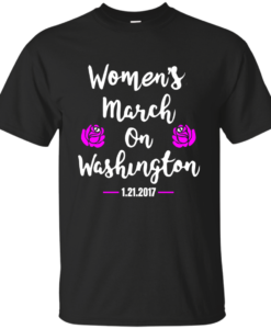 Women's March on Washington T Shirt