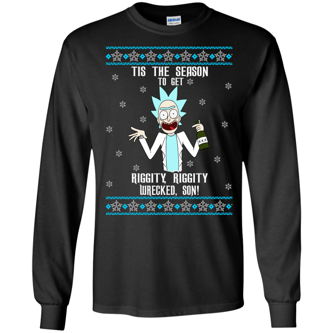 Tis the Season to Get Riggity Riggity Wrecked Son Christmas Sweater