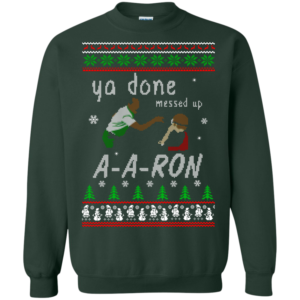 aaron sweater ya done messed up christmas sweatshirt